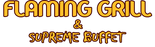 Flaming Grill & Supreme Buffet